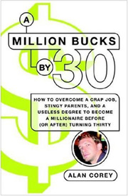 A Million Bucks By 30 Review Alan Corey