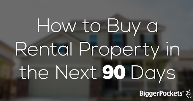 How-to-Buy-a-Rental-Property-90-Days